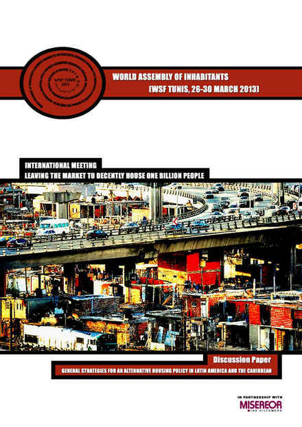 GENERAL STRATEGIES FOR AN ALTERNATIVE HOUSING POLICY IN LATIN AMERICA AND THE CARIBBEAN